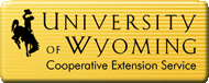 University of Wyoming Cooperative Extension Service, College of Agriculture and Natural Resources